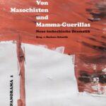 Jetzt erhältlich: VON MASOCHISTEN UND MAMMA-GUERILLAS
